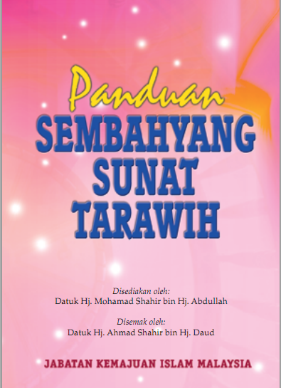 Panduan Solat Tarawih Panduan Solat Tarawih Amalan Sepanjang Ramadhan