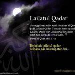 Malam Lailatul Qadar – Lebih Baik Daripada Seribu Bulan