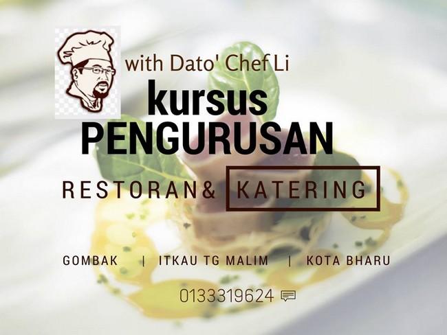 Kursus Masakan Komersial Dari Dato' Chef Li di Selangor